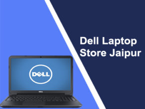 Dell Laptop Store Jaipur