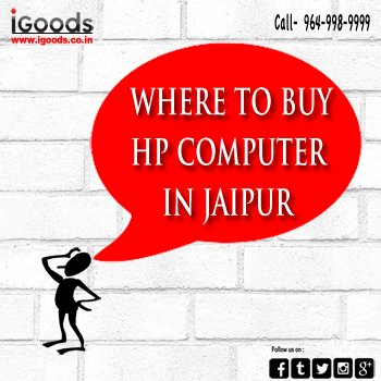 Where to Buy Hp Computers in Jaipur